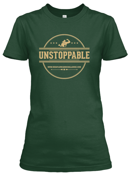Low Carb Tee, Unstoppable