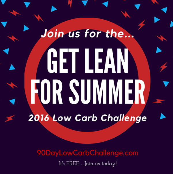 2016 Low Carb Challenge : Get Lean For Summer!
