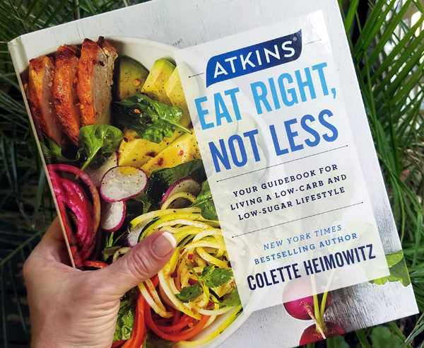 New Atkins Book Eat Right Not Less by Colette Heimowitz