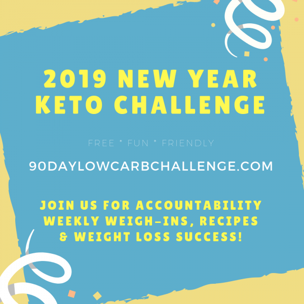 2019 New Year Keto Challenge - Join the original Low Carb Challenge!