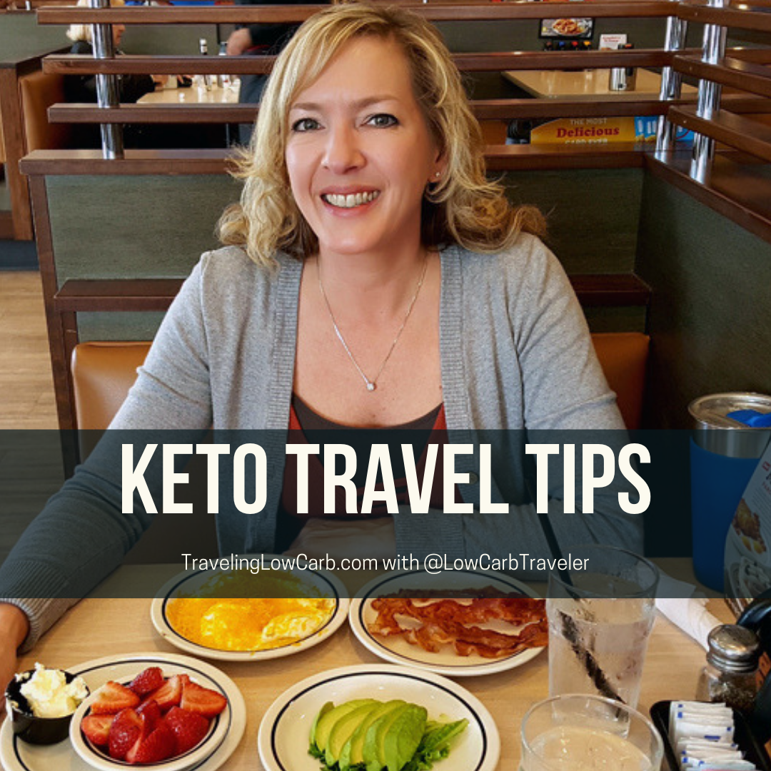 Keto Travel Tips with Low Carb Traveler
