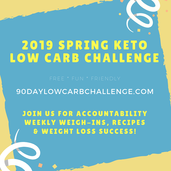 2019 Spring Keto Challenge - Fun, Friendly Low Carb Challenge Group
